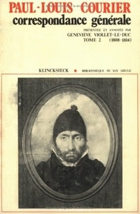 Geneviève Viollet-le-Duc - Correspondance générale - Tome 2 : 1808-1814.