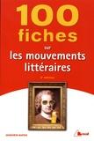 Geneviève Winter - 100 fiches sur les mouvements littéraires.