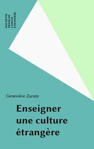 Geneviève Zarate - Enseigner une culture étrangère.