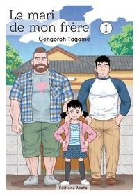 Gengoroh Tagame - Le mari de mon frère Tome 1 : .