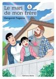 Gengoroh Tagame - Le mari de mon frère Tome 4 : .