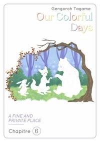 Téléchargement gratuit de livre électronique pdf pour mobile Our Colorful Days - chapitre 6 par Gengoroh Tagame, Bruno Pham