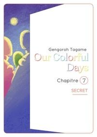 Livres à télécharger gratuitement Our colorful Days - chapitre 7 par Gengoroh Tagame, Bruno Pham 9782369746249 ePub PDB FB2