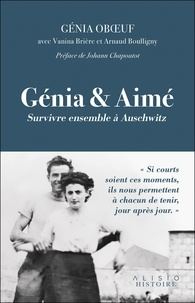 Genia Oboeuf - Aimer à Auschwitz.