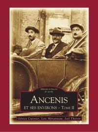 Génica Cuisnier et Loïc Ménanteau - Ancenis et ses environs - Tome 2.