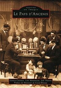 Génica Cuisnier et Loïc Ménanteau - Le pays d'Ancenis - Tome 3.