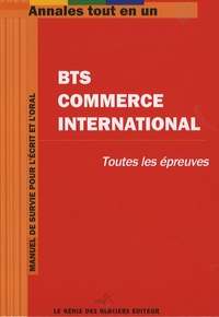 Génie des Glaciers - BTS commerce international - Toutes les épreuves.