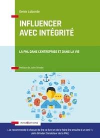 Genie Laborde - Influencer avec intégrité - La PNL dans l'entreprise et dans la vie.