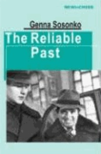 Genna Sosonko - The Reliable Past.