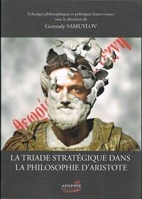 Gennady samuylov - La triade stratégique dans la philosophie d'Aristote.