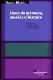 Gennaro Toscano et Emmanuel Pénicaut - Lieux de mémoire, musées d'histoire.