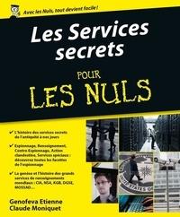 Genofeva ETIENNE et Claude Moniquet - Les services secrets Pour les Nuls.