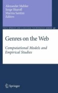 Alexander Mehler - Genres on the Web - Computational Models and Empirical Studies.