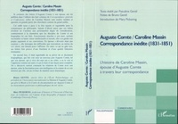 Gentil - Auguste comte / caroline massin - correspondance inedite (1831-1851) - l'histoire de caroline massin.