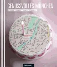Genussvolles München.