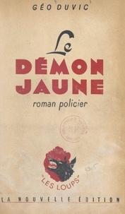 Géo Duvic - Le démon jaune.