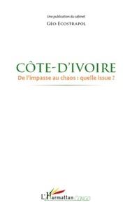 Géo-ecostrapol - Côte d'ivoire - De l'impasse au chaos : quelle issue?.
