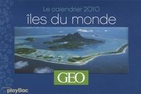GEO - Iles du monde - Le calendrier 2010.