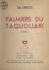 Géo Libbrecht - Palmiers du Taquouari.