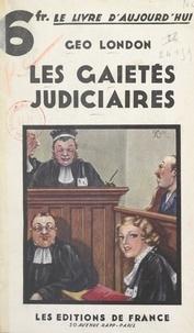Géo London - Les gaietés judiciaires.