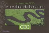 GEO - Merveilles de la nature - Le calendrier 2010.