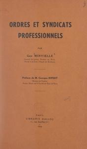 Geo Minvielle et  Association provinciale des ar - Ordres et syndicats professionnels.