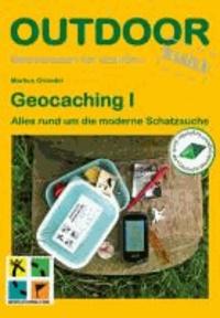 Geocaching I - Alles rund um die moderne Schatzsuche.