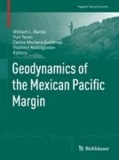 Geodynamics of the Mexican Pacific Margin.