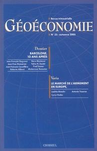 Jean-François Daguzan et Jean-Yves Moisseron - Géoéconomie N° 35, Automne 2005 : Barcelone, 10 ans après.