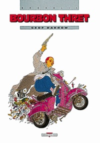 Geof Darrow - Bourbon Thret.