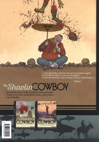 Shaolin Cowboy Tome 2 Buffet à volonté. Suivi de Le Chemin du non chemin