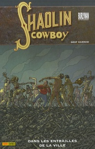 Geof Darrow - Shaolin Cowboy Tome 3 : .