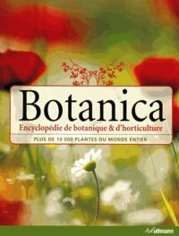 Geoff Burnie et Sue Forrester - Botanica - Encyclopédie de botanique et d'horticulture, plus de 10 000 plantes du monde entier.