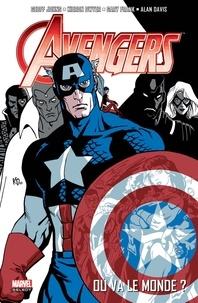 Geoff Johns et Kieron Dwyer - Avengers Tome 1 : Où va le monde ?.
