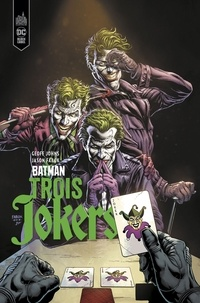 Geoff Johns et Jason Fabok - Batman - Trois Jokers.