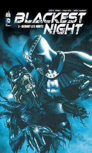 Geoff Johns et Doug Mahnke - Blackest night Tome 1 : Debout les morts.