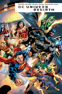 Geoff Johns et Scott Snyder - DC univers rebirth.