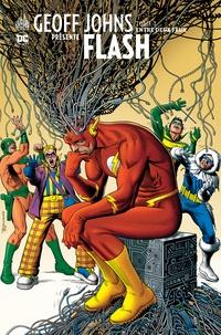 Geoff Johns - Geoff Johns présente Flash Tome 3 : Entre deux feux.