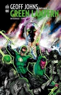Geoff Johns - Geoff Johns présente Green Lantern Intégrale Tome 7 : .