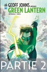 Pdf à télécharger gratuitement Geoff Johns présente Green Lantern - Tome 1 - Partie 2