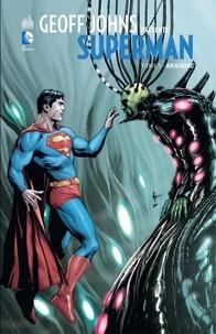Geoff Johns et Gary Frank - Geoff Johns présente Superman - Tome 5 - Brainiac.