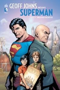 Geoff Johns et Gary Frank - Geoff Johns présente Superman Tome 6 : Origines secrètes.
