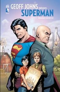 Geoff Johns et Gary Frank - Geoff Johns présente Superman - Tome 6 - Origines secrètes.
