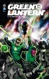 Geoff Johns et Tony Bedard - Green Lantern Tome 4 : Le premier Lantern.