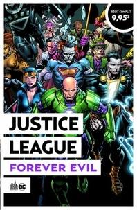 Geoff Johns et Sterling Gates - Justice League  : Forever Evil.