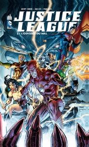 Geoff Johns et Jim Lee - Justice League Tome 2 : L'odyssée du mal.