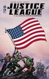 Geoff Johns et Matt Kindt - Justice League Tome 4 : La ligue de justice d'Amérique.