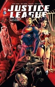 Geoff Johns et Jeff Lemire - Justice League Tome 5 : La guerre des ligues.
