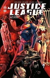 Geoff Johns et Jeff Lemire - Justice League - Tome 5 - La guerre des ligues.