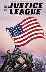 Geoff Johns et Matt Kindt - Justice League - Volume 4 - La Ligue de Justice d'Amérique.